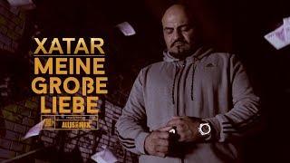 XATAR   Meine Große Liebe ► Beat By REAF & CHOUKRI