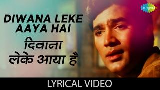 Deewana Leke Aaya Hai with lyrics |दीवाना   - YouTube
