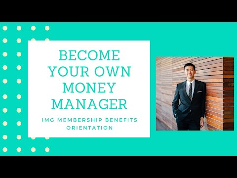 Video How to Become Your Own Money Manager IMG Membership Benefits Orientation