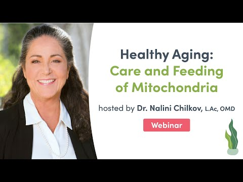 Healthy Aging: Care and Feeding of Mitochondria | Fullscript Webinar