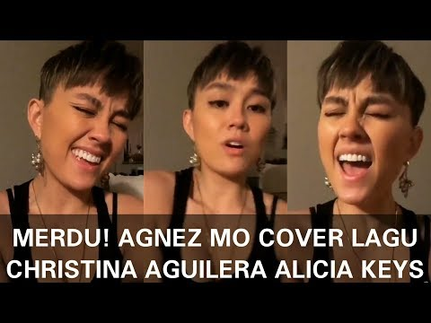 Agnez Mo Cover Lagu Christina Aguilera & Alicia Keys Mp3