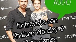 Entrevista con Shailene Woodley & Theo James.