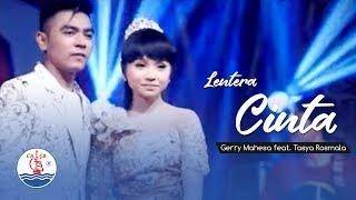 Download lagu Gerry Mahesa Feat Tasya Rosmala Lentera Cinta Mp3