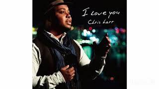 I Love you /Chris hart