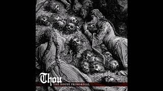 Gambar cover Thou - The House Primordial (2018) Full Album