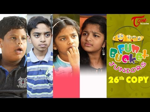 Fun Bucket JUNIORS   Episode 26   Kids Funny Videos   Comedy Web Series