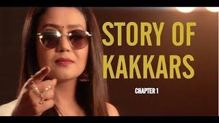 Story Of Kakkars - Tony Kakkar, Neha Kakkar & Sonu Kakkar