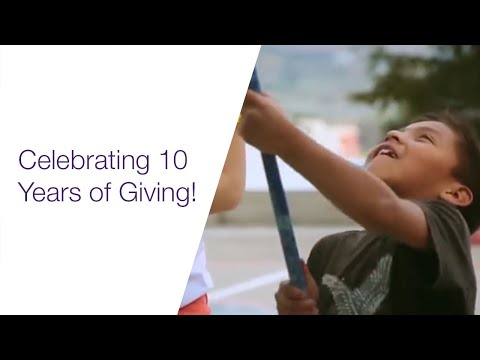 Celebrating 10 years of giving - across the globe