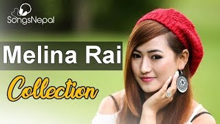 Top 10 Melina Rai's Songs | Hit Nepali Music Videos - Best Nepali Songs Collection 2017