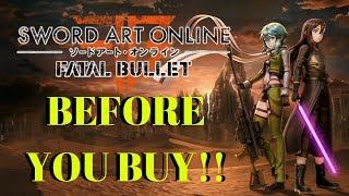 Sword Art online: Fatal Bullet - BEFORE YOU BUY!!