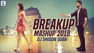 Breakup Mashup 2018   DJ Shadow Dubai   Broken Heart   Midnight Memories   Sad Songs   Breakup Songs