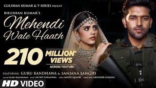 Mehendi Wale Haath Song Lyrics in English– Guru Randhawa