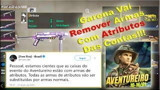 ARMAS COM ATRIBUTOS! GARENA VAI EXCLUIR DA CONTA DE QUEM PEGOU! DICA PRA FICAR COM ELAS