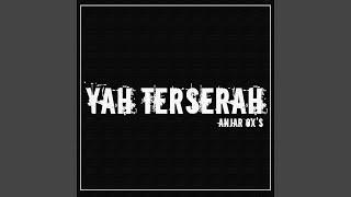 Download lagu Anjar Ox S Ya Terserah Mp3