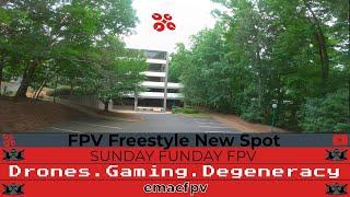 Sunday Funday! New Spot! | FPV Flying