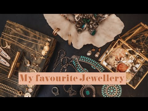 My jewellery collection-talking through some of my favourite pieces