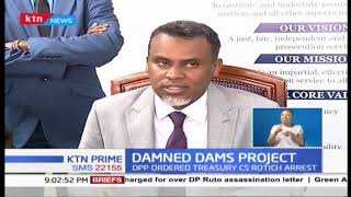 DPP insists he has solid case on damned dams project