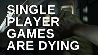 Are Single Player Games Dying?
