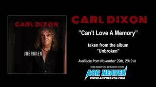 CARL DIXON - Can't love a memory