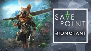 Biomutant - Save Point w/ Becca Scott (Gameplay and Funny Moments)