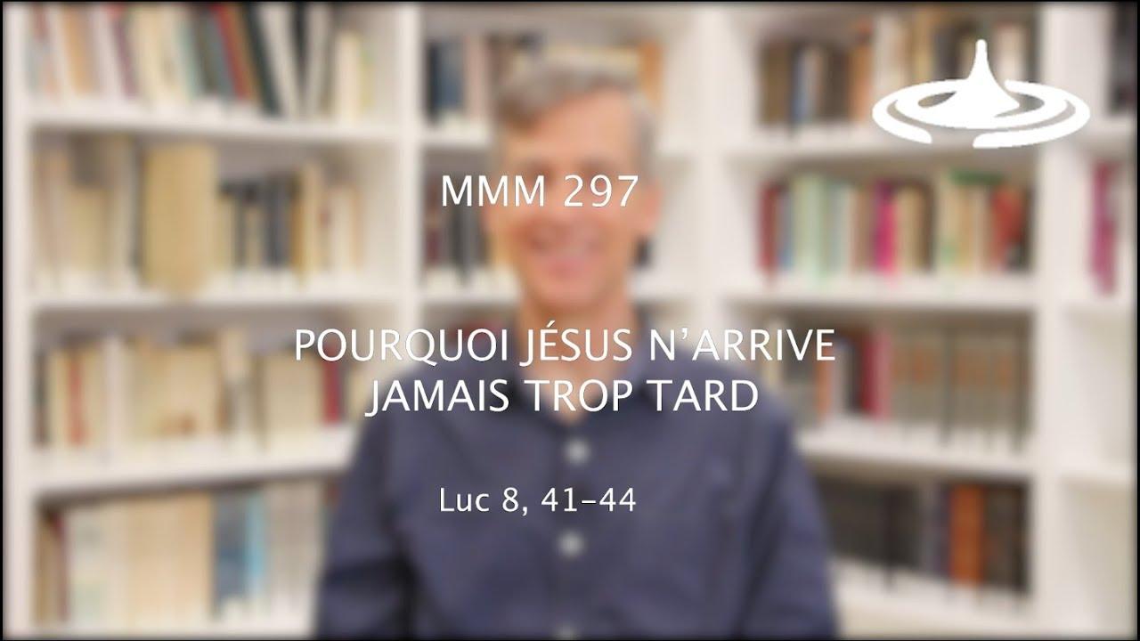 Pourquoi Jésus n'arrive jamais trop tard (Lc 8.41-44)