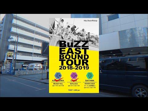 BuZZ / EAST BOUND TOUR 2018-2019 柏公演 digest