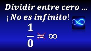 La división entre cero ¡NO ES INFINITO! ¿Por qué no se puede dividir por cero?