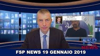 FSP News del 19 gennaio 2019