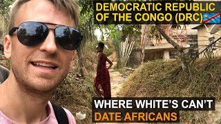 Expedition DR Congo | Where Whites Can't Date Africans