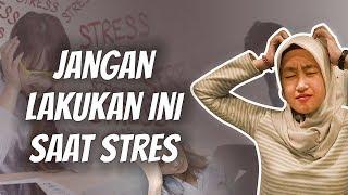 WOW TODAY: Hindari Melakukan Empat Hal Berikut saat Stres