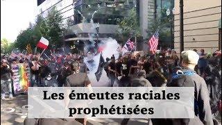Les émeutes raciales prophétisées et la guerre civile de l'Amérique sont presque là