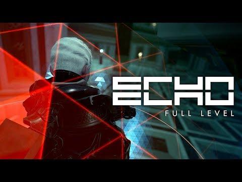 ECHO Full Level w/ Developer Commentary thumbnail