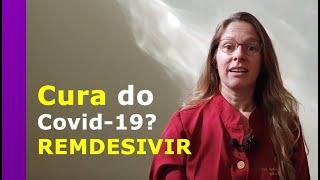 Remdesivir: A cura para o covid-19?