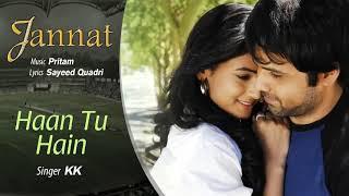 Haan Tu Hain - Official Audio Song | Jannat| KK   - YouTube