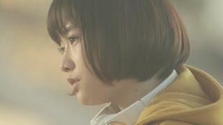 大原櫻子-瞳MusicVideoShortver.