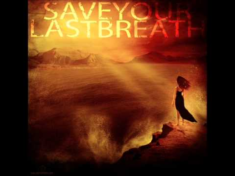 Save Your Last Breath - From A Suicidal Whore (Demo)