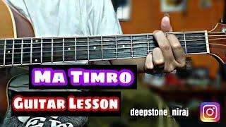 Ma Timro - Swoopna Suman Guitar Lesson