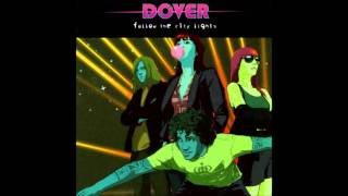 Dover - Shine On Me