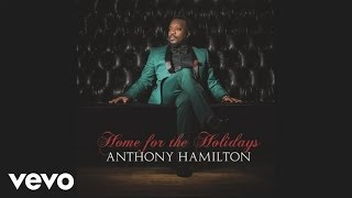 Anthony Hamilton - Santa Claus Go Straight To The Ghetto (Audio)
