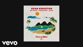 Sean Kingston   Peace Of Mind (Remix) (Audio) Ft. Stefflon Don, Trey Songz, Davido