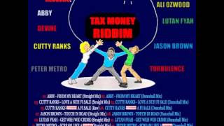 Tax Money Riddim – mixed by Curfew 2013