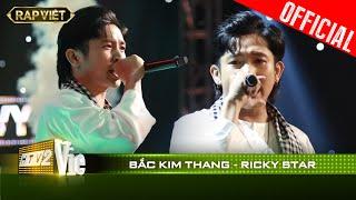 Ricky Star - Bắc kim thang - Team Binz| RAP VIỆT [Live Stage]
