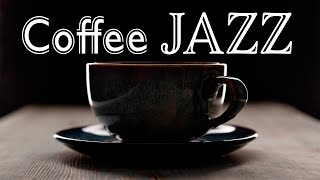 Relaxing Coffee JAZZ - Sweet Cafe JAZZ For Stress Relief