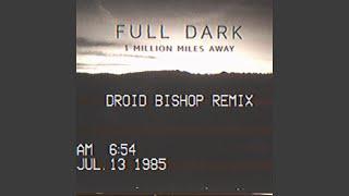1 Million Miles Away (Droid Bishop Remix)
