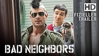 Bad Neighbors Film Trailer