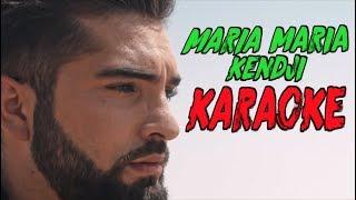 Kendji Girac   Maria Maria Karaoké
