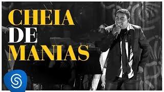 Raça Negra - Cheia De Manias (Live)