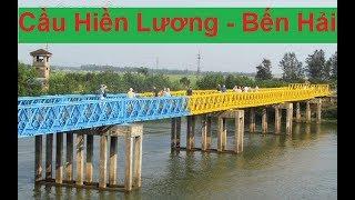 Cầu Hiền Lương Sông Bến Hải-Hien Luong Bridge
