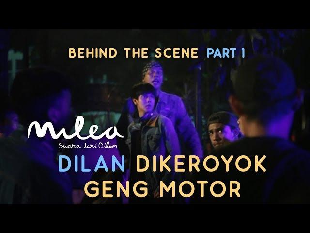 MILEA : SUARA DARI DILAN I Part 1 Dilan di Keroyok Geng Motor  (BTS)