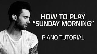 """How To Play """"Sunday Morning"""" by Maroon 5 - Piano Lessons (Pianote)"""